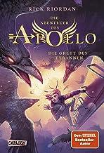 Die Abenteuer des Apollo 4: Die Gruft des Tyrannen: Der vierte Band der Bestsellerserie! Für Fantasy-Fans ab 12 (German Ed...