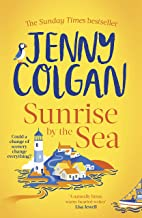 Sunrise by the Sea: Escape to the Cornish coast with this brand new novel from the Sunday Times bestselling author (Little...