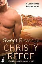 Sweet Revenge: Last Chance Rescue Book 8