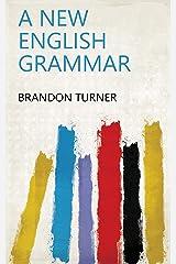 A new English grammar Kindle Edition