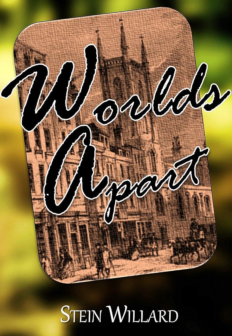 荒野言い換えると一回Worlds Apart (English Edition)