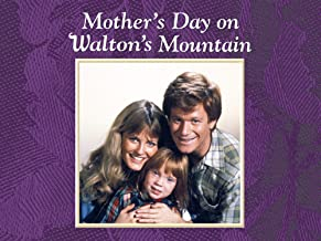 Mother's Day on Waltons Mountain