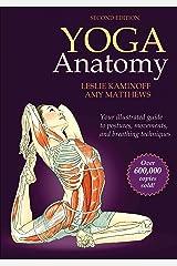 Yoga Anatomy Kindle Edition