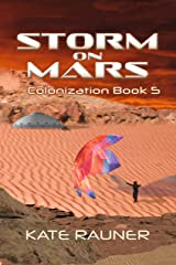 Storm on Mars: Adventure in a Science Fiction Colony (Colony on Mars Book 5) Kindle Edition