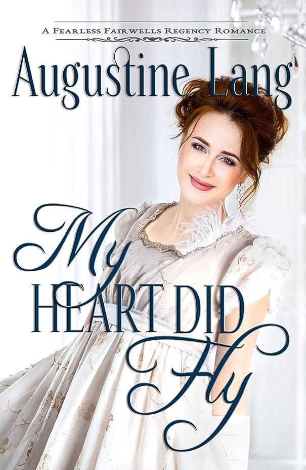 ウサギ哲学者時刻表My Heart Did Fly: A Regency Romance (Fearless Fairwells Book 2) (English Edition)