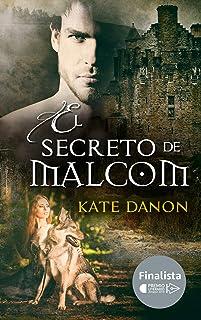 El Secreto de Malcom: Finalista del Premio Literario Amazon