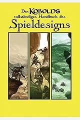Des Kobolds Handbuch des Spieldesigns: Spieltheorie (Kobold-Handbücher) (German Edition) Kindle Edition