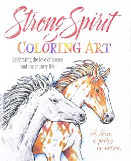 Strong Spirit Coloring Art: Celebrating the Love of Horses and Country Life