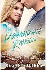 Demanding Ransom Kindle Edition