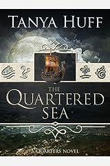 The Quartered Sea (Quarters) Kindle Edition