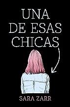 Una de esas chicas (Spanish Edition)