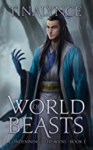 World of Beasts (Condemning the Heavens Book 1)