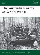The Australian Army in World War II (Elite Book 153)
