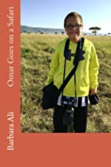 Omar Goes on a Safari (Omar's Adventures) Kindle Edition