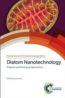 Diatom Nanotechnology: Progress and Emerging Applications (ISSN Book 44)