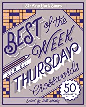 The New York Times Best of the Week Series: Thursday Crosswords: 50 Medium-Level Puzzles (The New York Times Crossword Puzzles) PDF