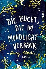 Die Bucht, die im Mondlicht versank: Roman (German Edition) Formato Kindle