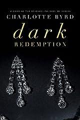 Dark Redemption (Dark Intentions Book 2) Kindle Edition