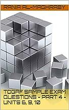 TOGAF 9.2 Sample Exam Questions - Part 4 - Units 6, 9, 10 (TOGAF Sample Exam Questions)