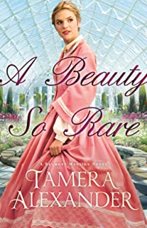 A Beauty So Rare (A Belmont Mansion Novel Book #2)