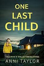 One Last Child (Tallman's Valley Detectives Book 1)