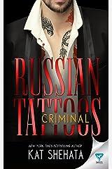 Russian Tattoos: Criminal Kindle Edition