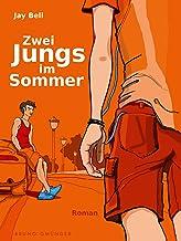 Zwei Jungs im Sommer (German Edition)