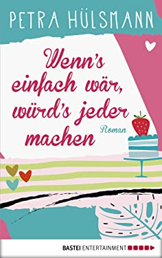 Wenn's einfach wär, würd's jeder machen: Roman (Hamburg-Reihe 5) (German Edition)