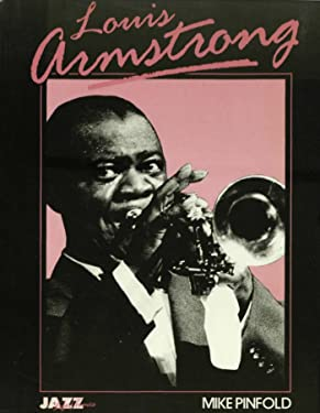 Louis Armstrong: His Life and Times (Jazz life & times)