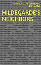 Hildegarde's Neighbors