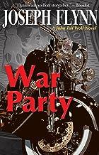 War Party (A John Tall Wolf Novel Book 2)