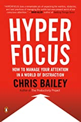 Hyperfocus: How to Manage Your Attention in a World of Distraction Kindle Edition