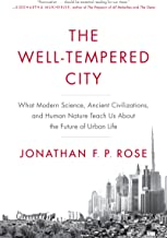 The Well-Tempered City: What Modern Science, Ancient