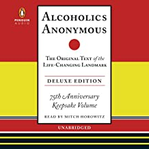 Alcoholics Anonymous, Deluxe Edition: The Original Text of the Life-Changing Landmark