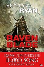 L'Appel du loup: Raven Blade, T1
