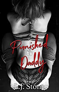 Punished by Daddy: A Discipline The Brat BDSM Short (How To Train Your Submissive Book 3)
