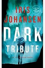 Dark Tribute: An Eve Duncan Novel Kindle Edition