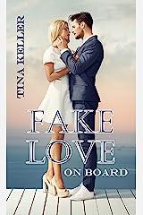 Fake Love on Board (German Edition) Format Kindle
