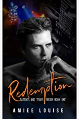 Redemption (Tattoos & Tears - Brody Book 1) Kindle Edition