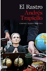 El Rastro: Historia, teoría y práctica (Imago Mundi) (Spanish Edition) Format Kindle