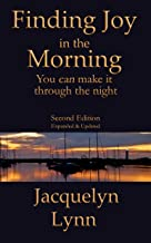 Finding Joy in the Morning: You can make it through the night