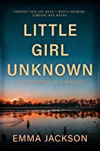 LITTLE GIRL UNKNOWN (The Cherrystone Creek Mysteries Book 1) (English Edition)