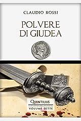 POLVERE DI GIUDEA (Quintilio, Vita tra Repubblica e Impero Vol. 7) Formato Kindle