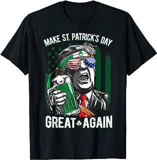 Make St Patricks Day Great Again Shirt Trump Men Women Tee