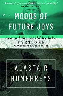 Moods of Future Joys: Around the World by Bike Part One: From England to South Africa