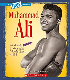 Muhammad Ali (a True Book: Biographies)