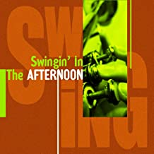 Swingin' In the Afternoon