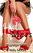Hot Mess: Season One, Episode Two (The CRD Series Book 2)