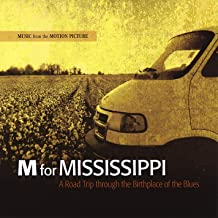 M for Mississippi: Music From the Motion Picture
