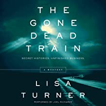 The Gone Dead Train: A Mystery